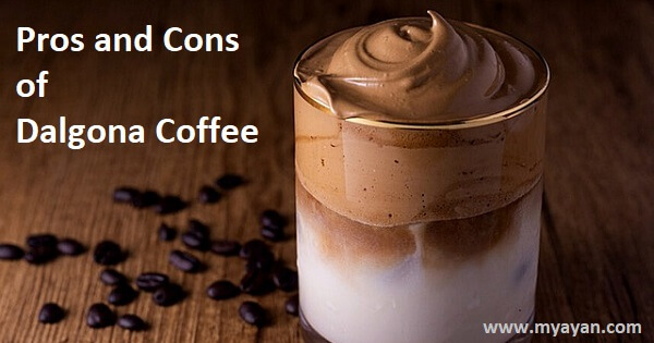 Pros and Cons of Dalgona Coffee
