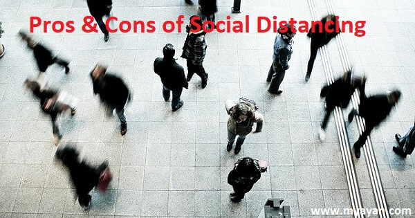 Social Distancing and Its Effects - Pros & Cons of Physical Distancing