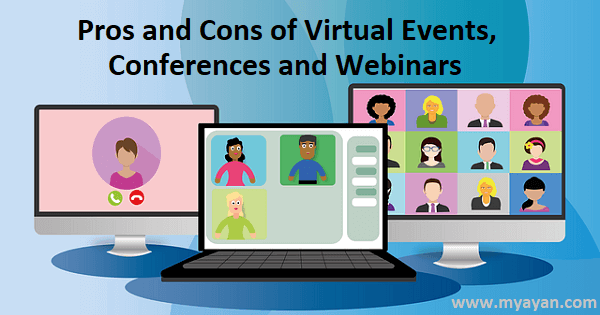 Pros and Cons of Virtual Events, Conferences and Webinars