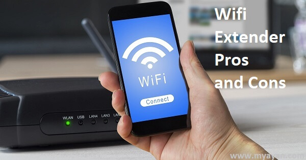 Wifi Extender Pros and Cons